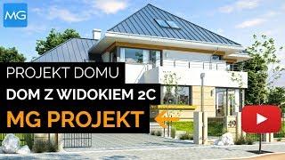 Projekt Dom z Widokiem 2C - MGProjekt Projekty Domów