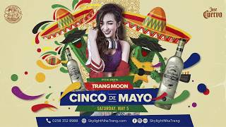 Cinco De Mayo ft. DJ Trang Moon
