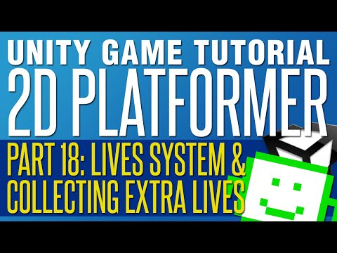 Lives System & Getting Extra Lives - Unity 2D Platformer Tutorial - Part 18