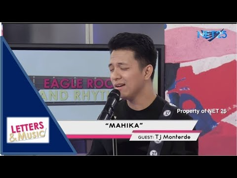 TJ MONTERDE - MAHIKA (NET25 LETTERS AND MUSIC)