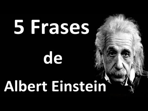 5 Frases De Albert Einstein Youtube