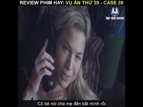 REVIEW PHIM CASE 39   VỤ ÁN THỨ 39 Bố mẹ nhốt con gái vào lò nướng muốn