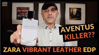 Zara Vibrant Leather Eau De Parfum Fragrance Review | AVENTUS KILLER? 🍋🍍
