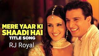 Aaj Mere Yaar Ki Shaadi Hai dj remix song