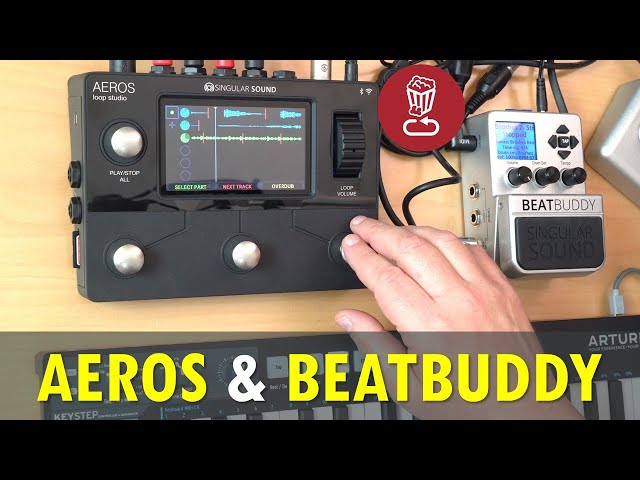 Full Review: Aeros Looper and BeatBuddy by Singular Sound