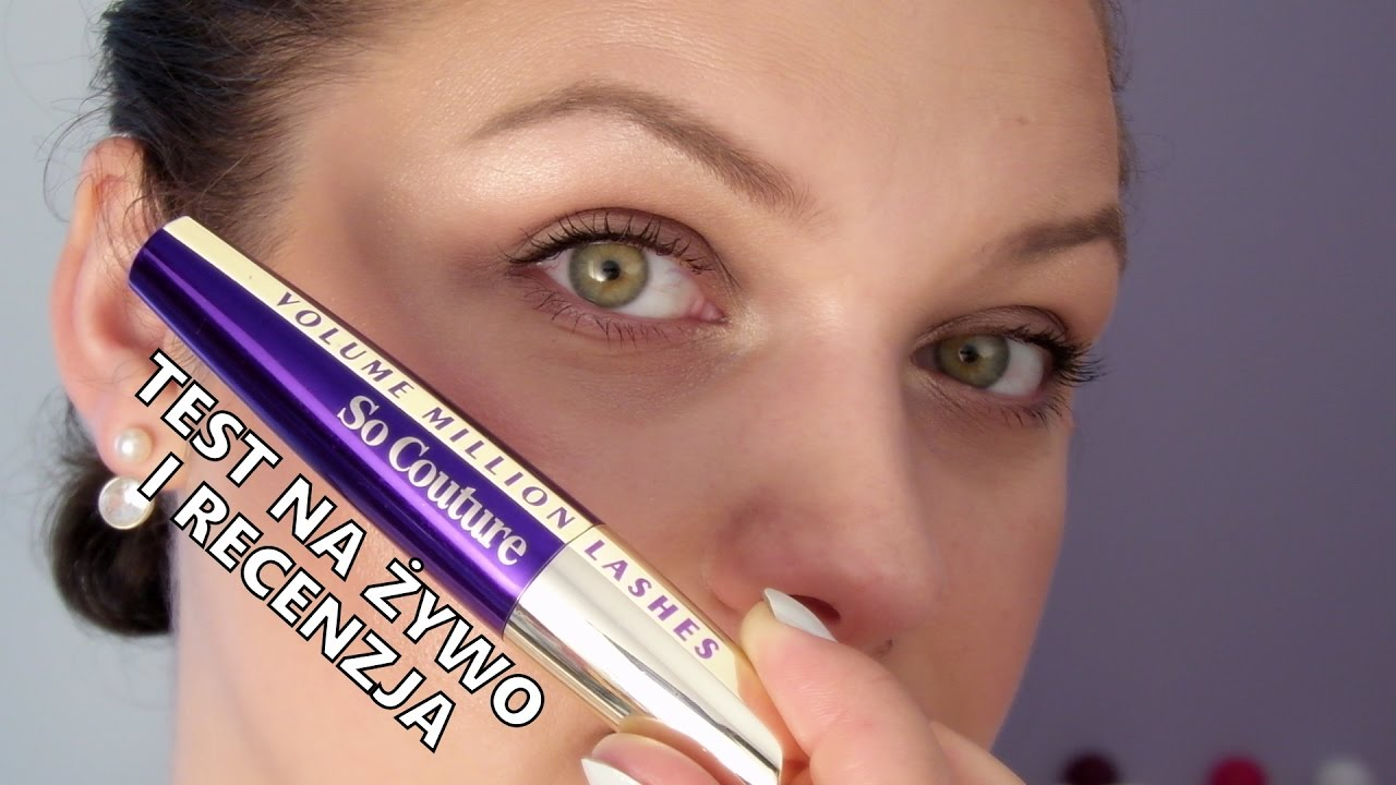 a6e1e85d06d TEST NA ŻYWO i recenzja maskara L'oreal Volume Million Lashesh So couture