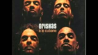 Orishas  -    A Lo  Cubano ( 1999/2000 )     (Completo)