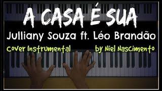 🎹 A Casa é Sua - Julliany Souza ft. Léo Brandão, Niel Nascimento - Teclado Cover