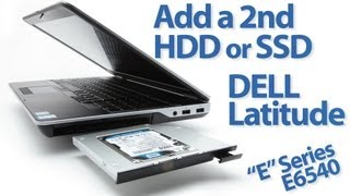 Add a 2nd HDD or SSD to a DELL Latitude E6540 laptop by replacing the optical drive