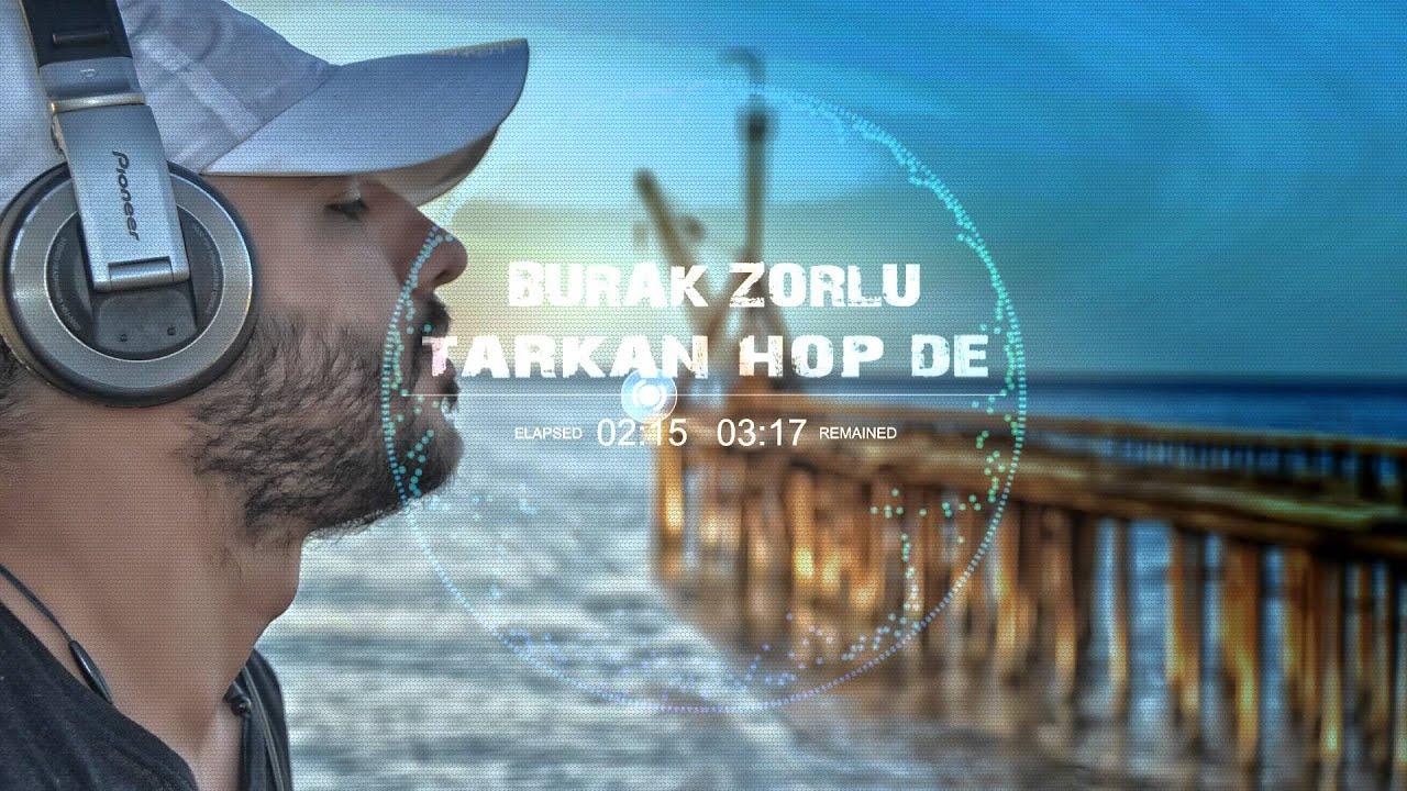Tarkan - Hop De ( Burak Zorlu Mix )