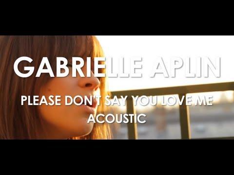 Gabrielle aplin please don 39 t say you love me home - Ed sheeran give me love live room ...