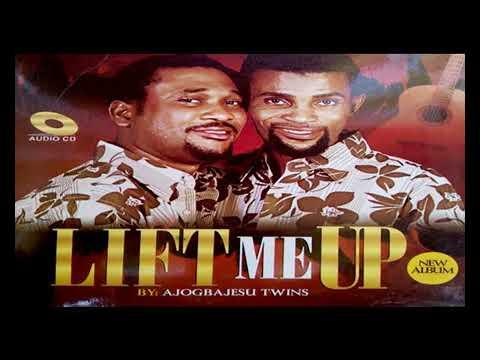 Download Ajogbajesu Twins LATEST |  Lift Me Up