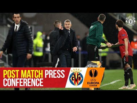 Ole Gunnar Solskjaer | Press Conference | Villarreal 1-1 Manchester United (11-10 on pens)