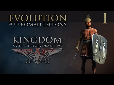 Evolution Of The Roman Legions: Part 1 - Kingdom  (8-7th Century BC)
