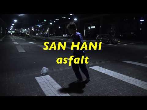 SAN HANI - ASFALT