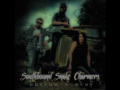 Southbound Snake Charmers - Rhythm 'n' Rust (Full Album 2017)