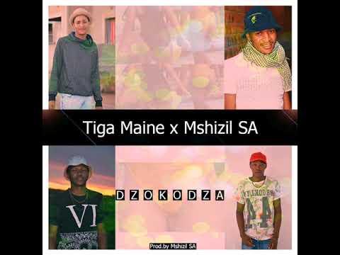 Tiga Maine x Mshizil SA - Dzokodza (Audio)