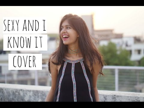 Sexy and I Know it Cover #sejalsings| Sejal Kumar