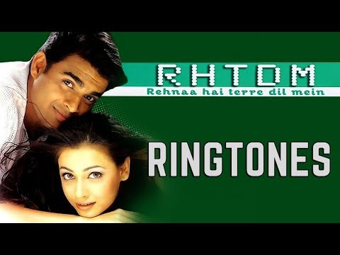 RHTDM Ringtones | Rehna Hai Tere Dil Mein | Download All Song Ringtones