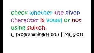 Switch case example program in C (Hindi) || MCS-011 || Part-18