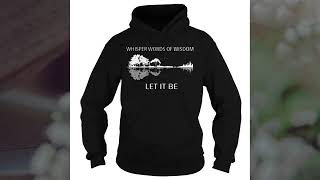 Whisper words of wisdom let it be natural guitar shirt