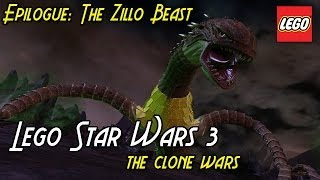 Lego: Star Wars 3 The Clone Wars - Epilogue: THE ZILLO BEAST