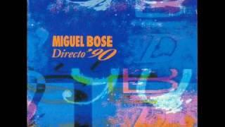 Madrid Madrid - Miguel Bose