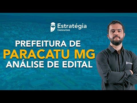 Concurso Prefeitura de Paracatu MG: Análise de Edital