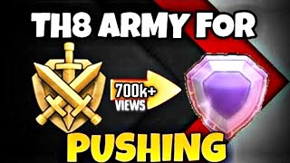 TH8 BEST ARMY FOR  TROPHIES PUSHING (MUST WATCH)