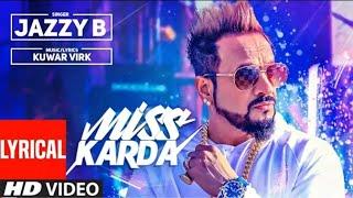 Miss Karda Lyrical Video   JAZZY B   Kuwar Virk   Latest Song 2018