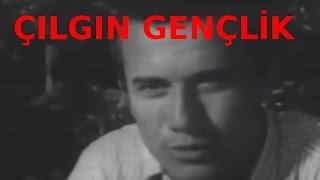 Çılgın Gençlik - Türk Filmi