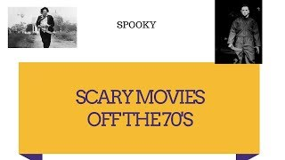 SCARIEST HORROR MOVIES OF THE 70's