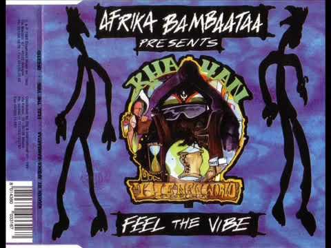 afrika bambaataa feat khayan the new world power feel the vibe extended club mix