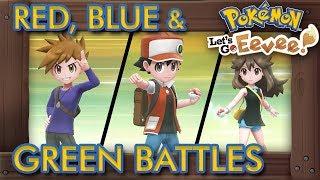 Pokémon Let's Go Pikachu & Eevee - All Red, Blue & Green Battles