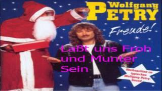 Wolfgang Petry Laßt uns Froh und Munter Sein