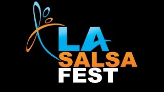 Los Angeles Salsa Fest 2016