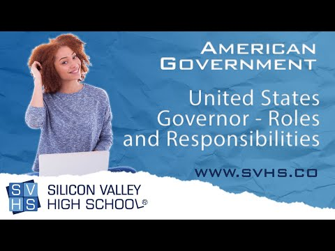 United States Governor - Roles and Responsibilities