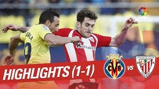 Highlights Villarreal CF vs Athletic Club (1-1)