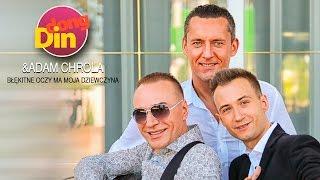 Din Dong & Adam Chrola - Błękitne oczy ma moja dziewczyna (Official Video)