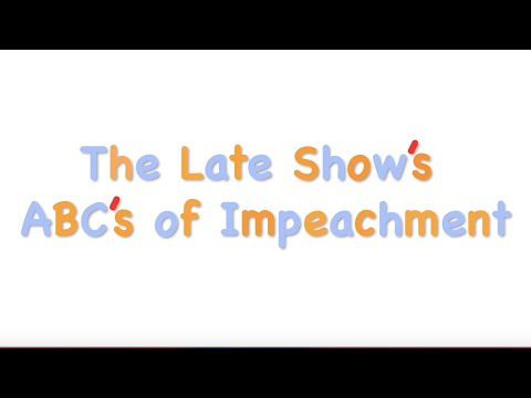The Late Show Teaches The ABCs Of Impeachment!