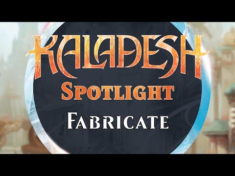 Kaladesh Spotlight - Fabricate