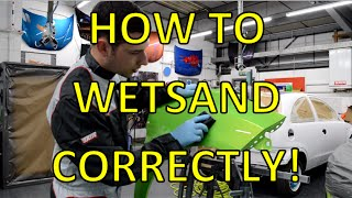 How to Wet Sand - wet flatting before polishing