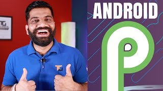 Android P Developer Preview - Top New Features in Android P