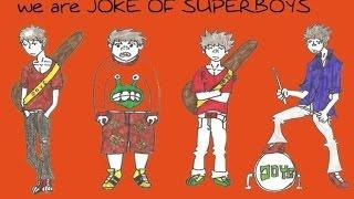 Download Mp3 Joke Of Superboys - Karena Aku Temannya
