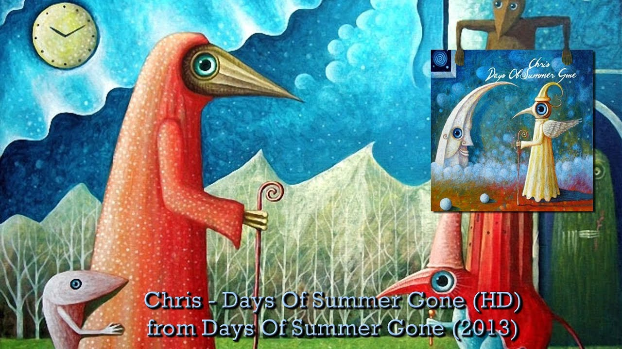 Chris - Days Of Summer Gone (HD) - YouTube