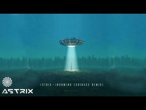 Astrix – Incoming (ShiBass remix)