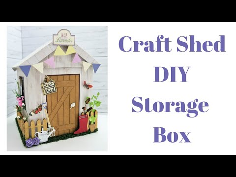 Craft Shed DIY Storage Box | She Shed Gift Box