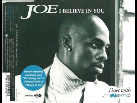 Joe - I Believe In You