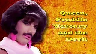 Queen, Freddie Mercury and the Devil