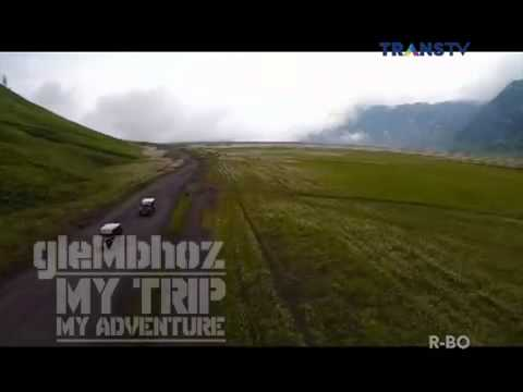 My Trip My Adventure Episode BROMO